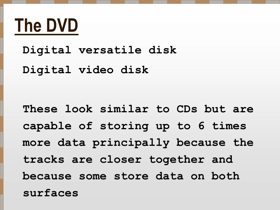 The DVD Digital video disk