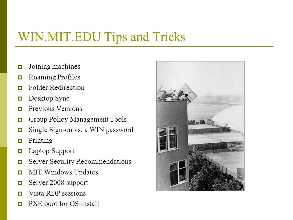 WIN.MIT.EDU Tips and Tricks