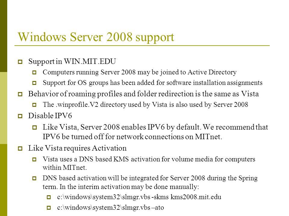 Windows Server 2008 support