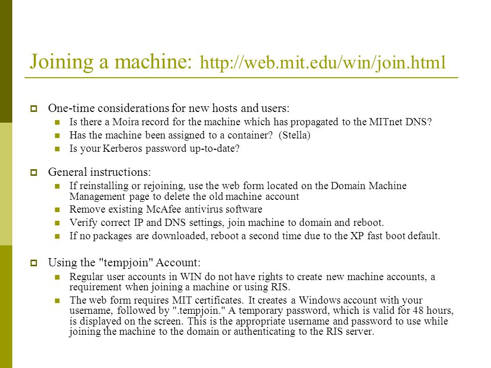 Joining a machine: http://web.mit.edu/win/join.html