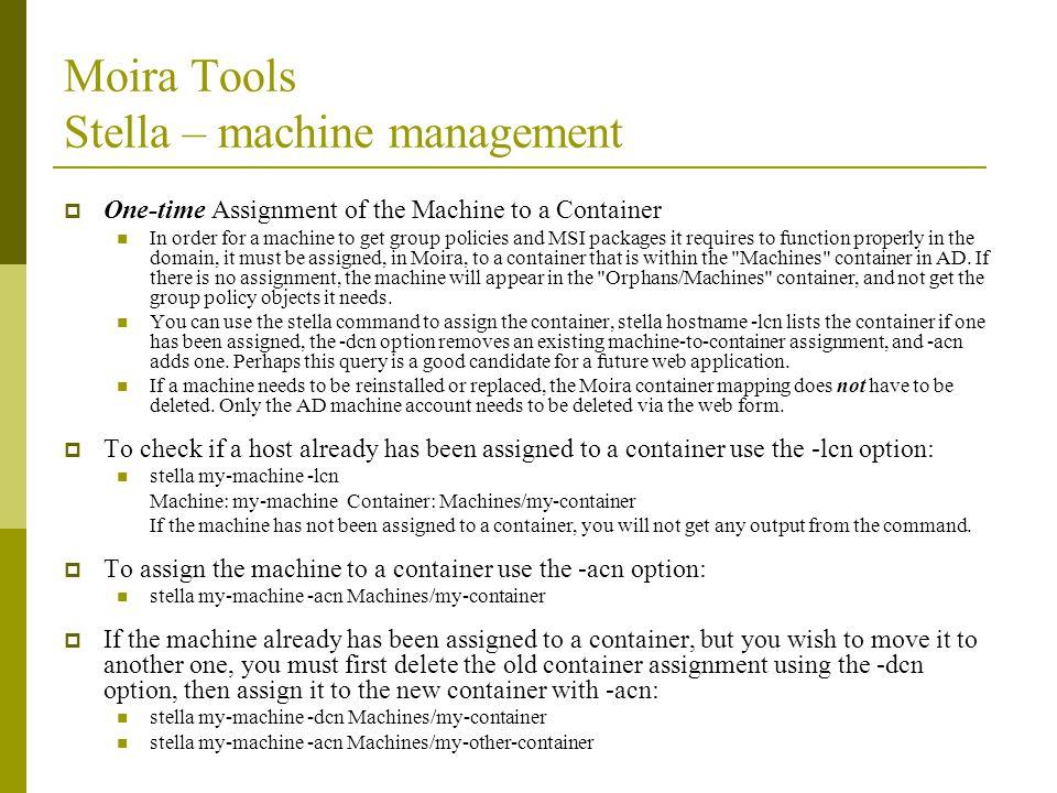 Moira Tools Stella – machine management