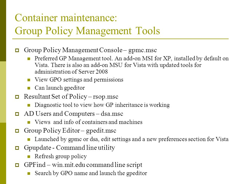 Container maintenance: Group Policy Management Tools