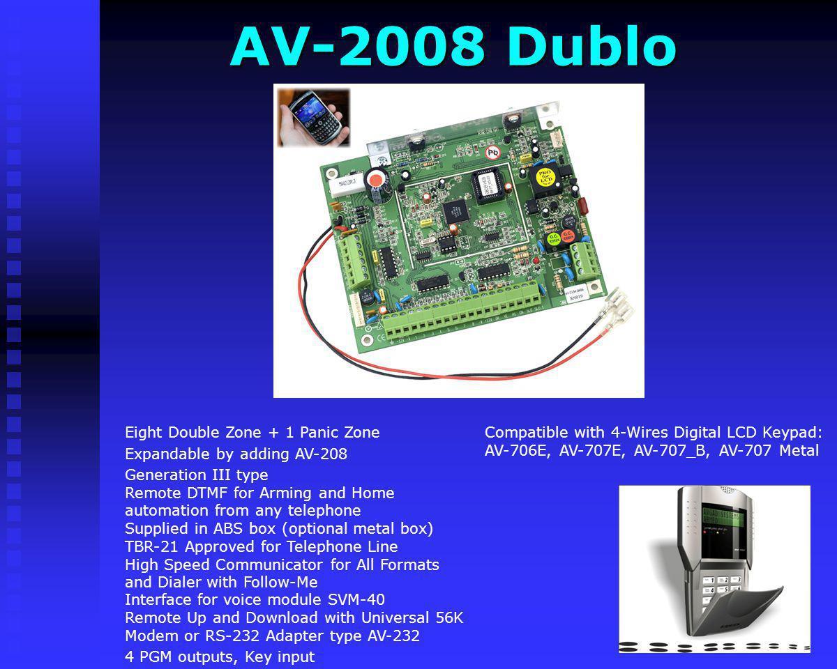 AV-2008 Dublo Compatible with 4-Wires Digital LCD Keypad: AV-706E, AV-707E, AV-707_B, AV-707 Metal.