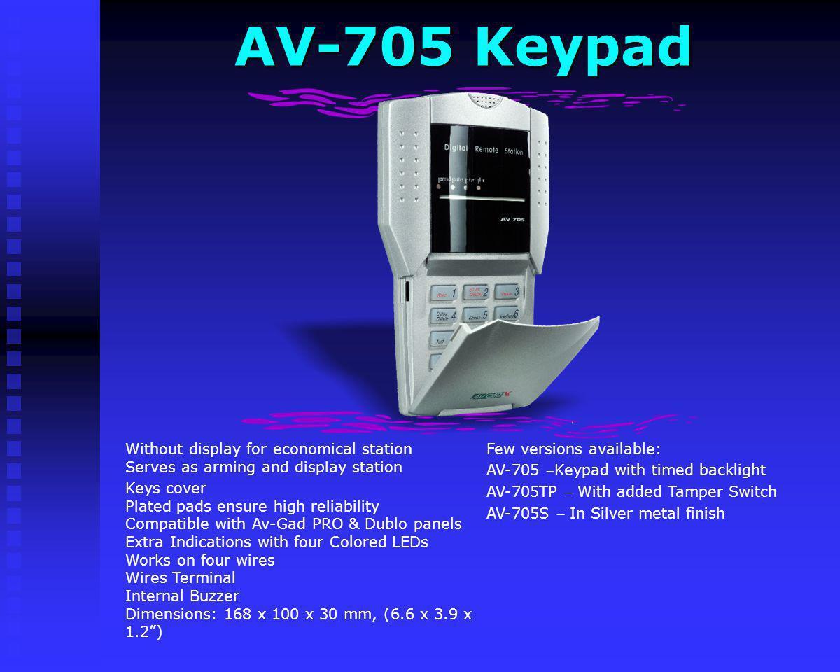 AV-705 Keypad Few versions available: