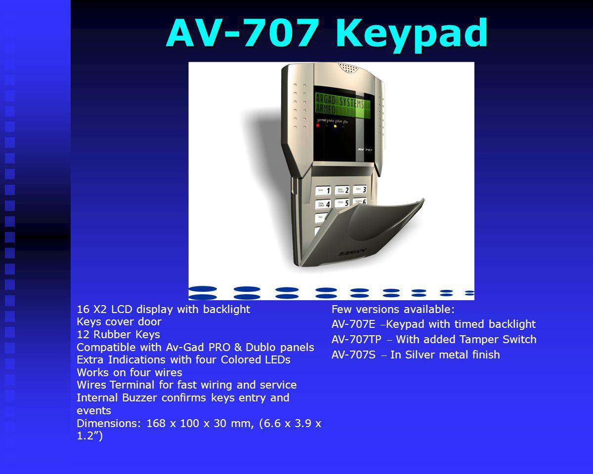AV-707 Keypad Few versions available: