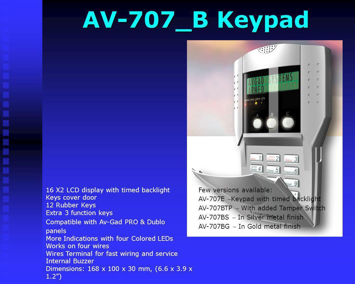 AV-707_B Keypad Few versions available:
