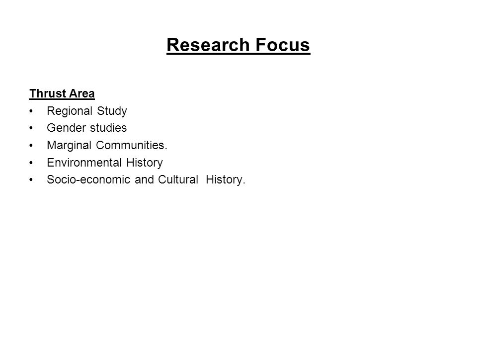 Research Focus Thrust Area Regional Study Gender studies