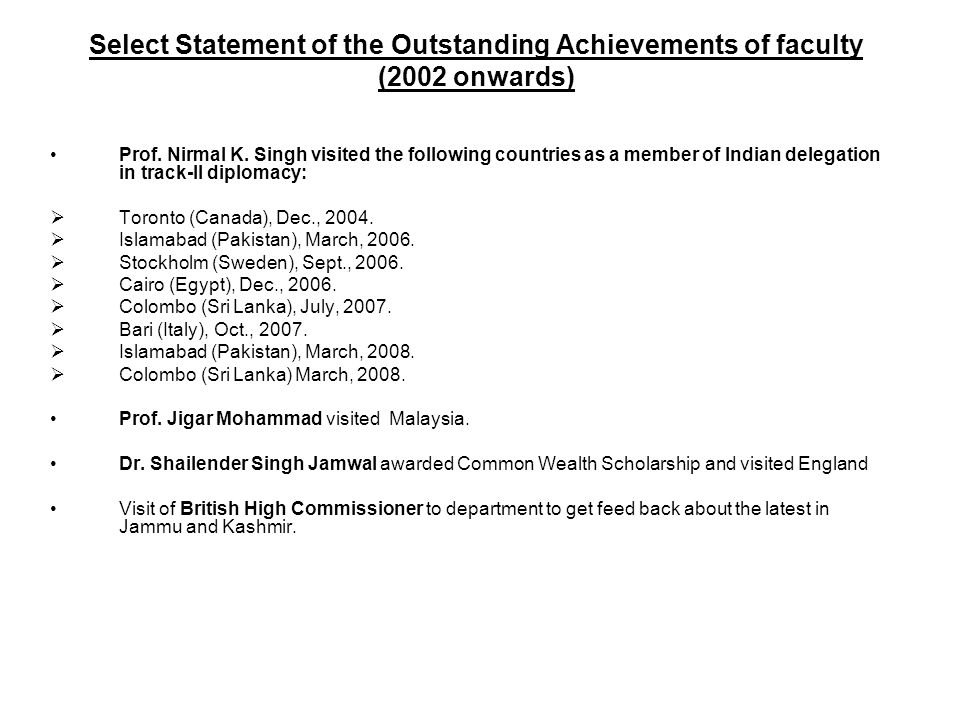Select Statement of the Outstanding Achievements of faculty (2002 onwards)