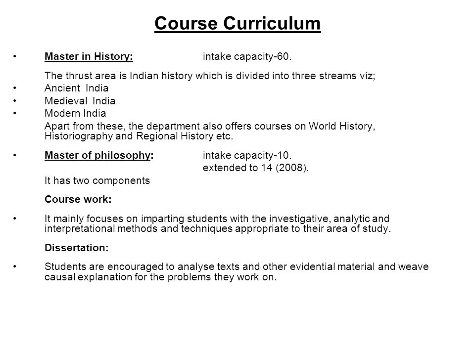 Course Curriculum Master in History: intake capacity-60.