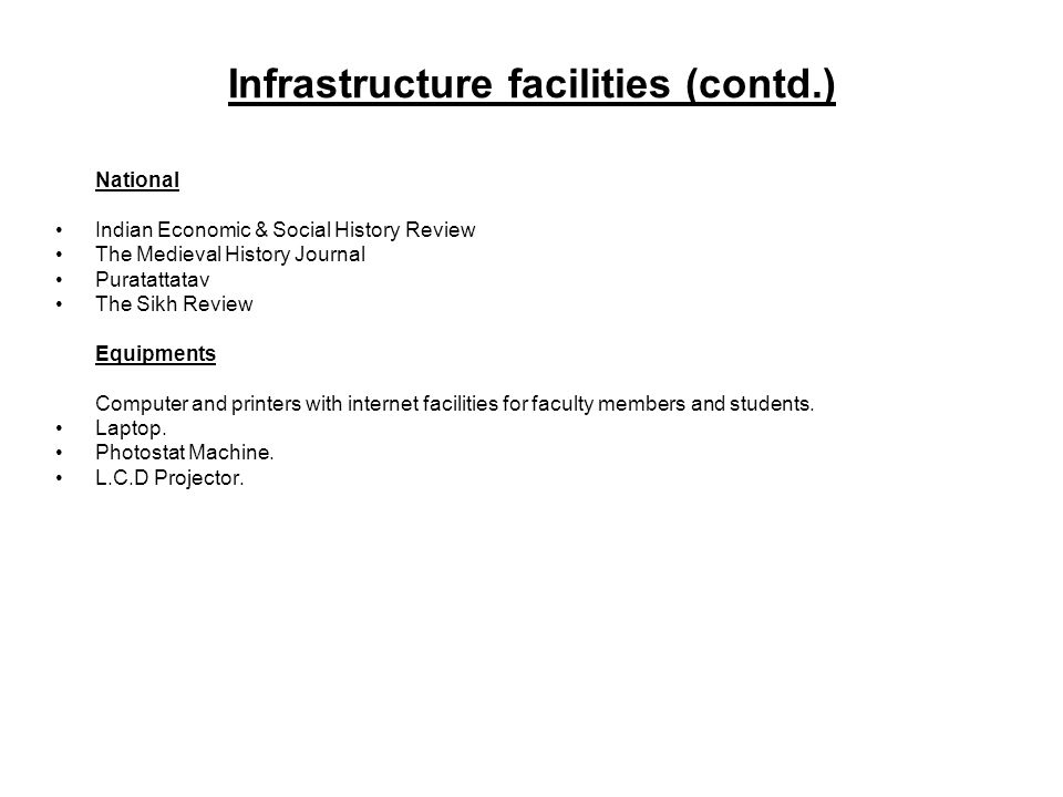 Infrastructure facilities (contd.)