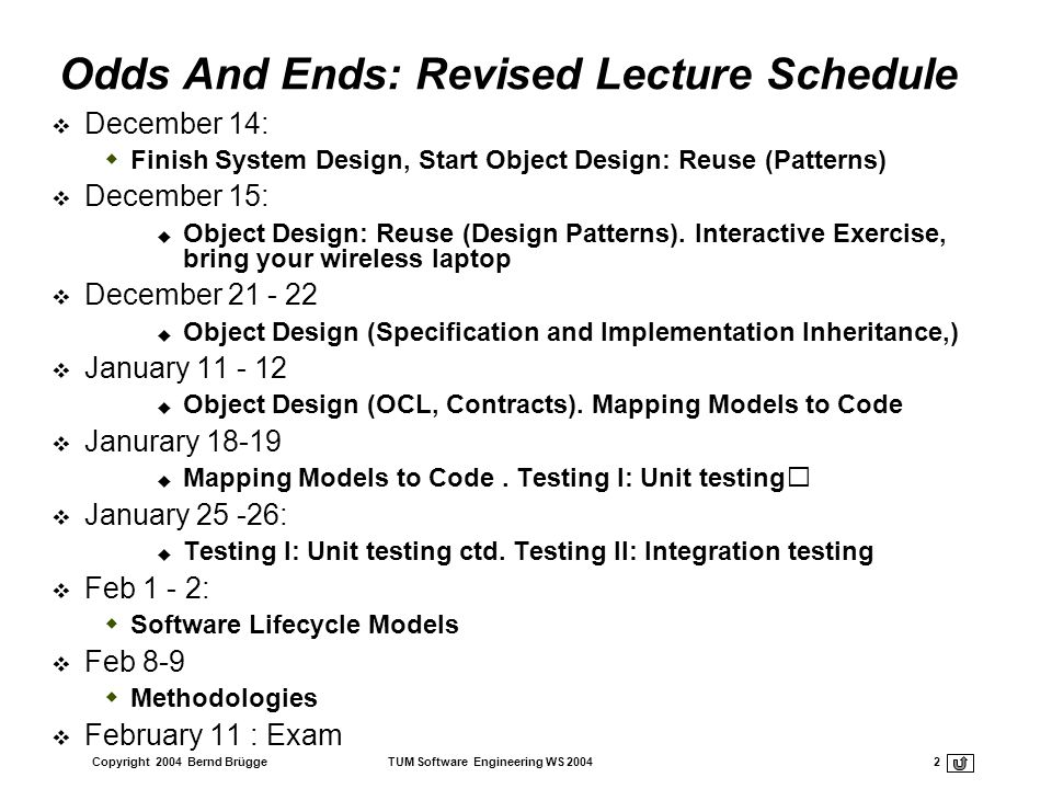 Odds And Ends: Revised Lecture Schedule