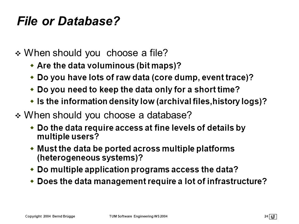 File or Database When should you choose a file