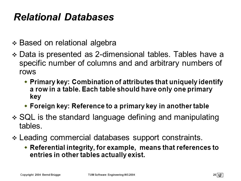 Relational Databases Based on relational algebra