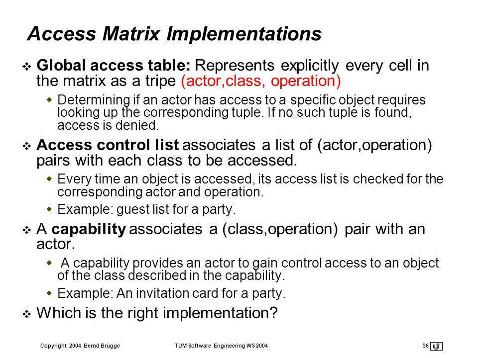 Access Matrix Implementations