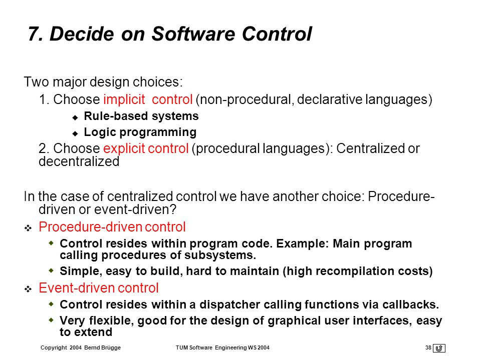 7. Decide on Software Control