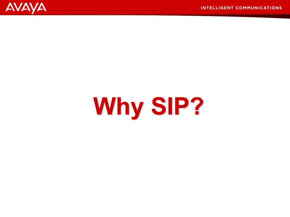 Why SIP