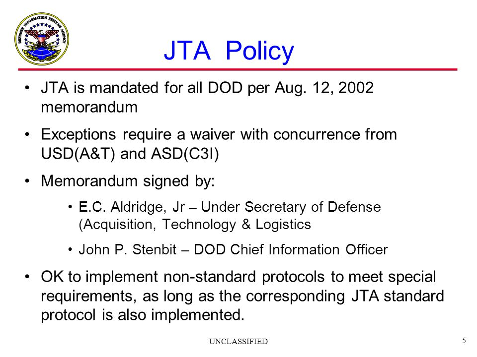 JTA Policy JTA is mandated for all DOD per Aug. 12, 2002 memorandum