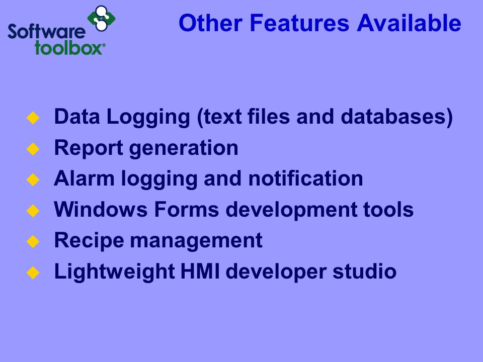 Other Features Available