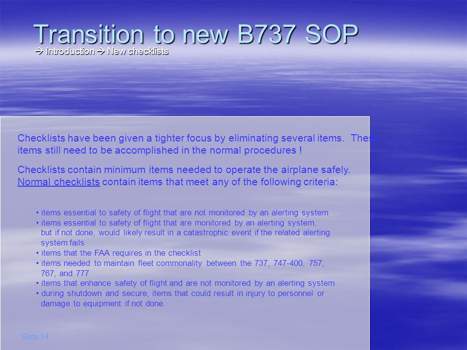 Transition to new B737 SOP  Introduction  New checklists.