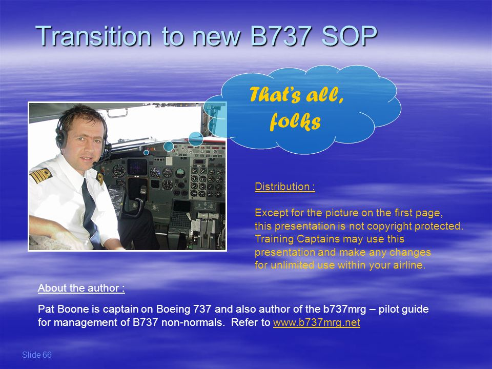 Transition to new B737 SOP That's all, folks