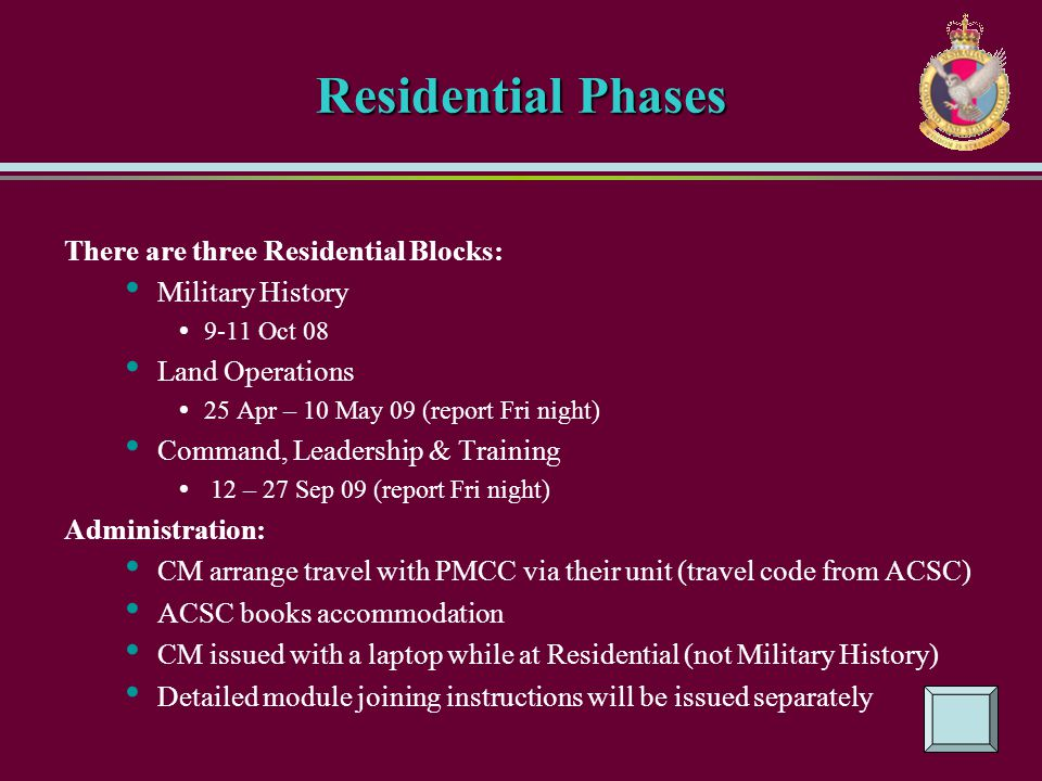 Residential Phases There are three Residential Blocks: