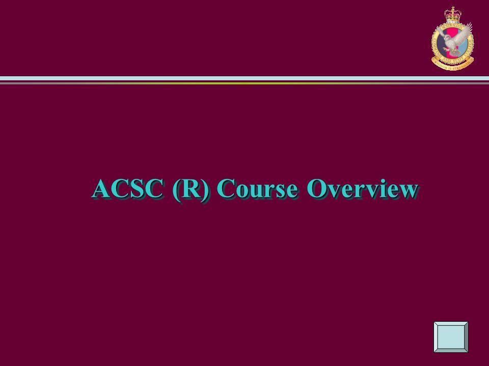 ACSC (R) Course Overview