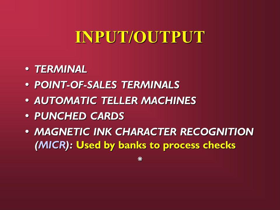 INPUT/OUTPUT TERMINAL POINT-OF-SALES TERMINALS