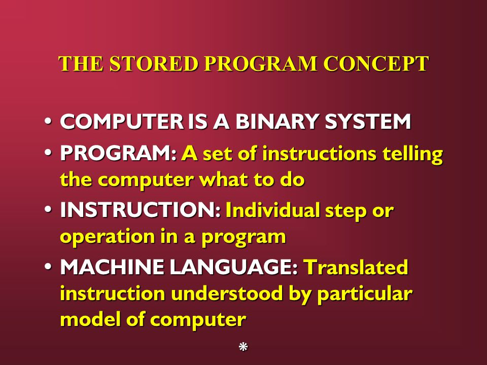 THE STORED PROGRAM CONCEPT