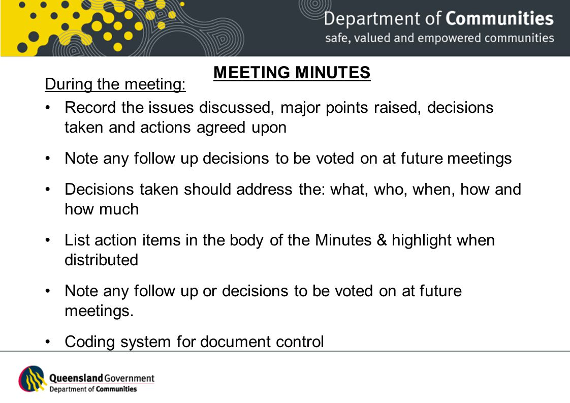 MEETING MINUTES During the meeting: