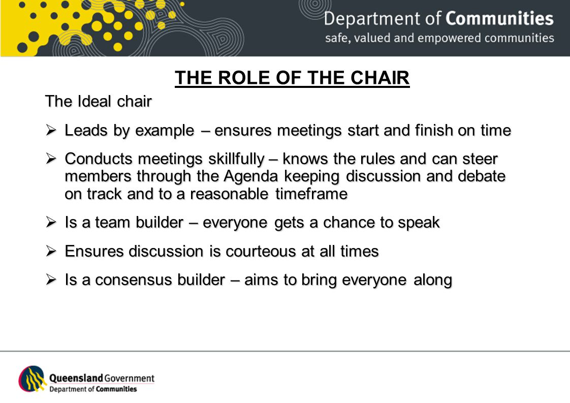 THE ROLE OF THE CHAIR The Ideal chair