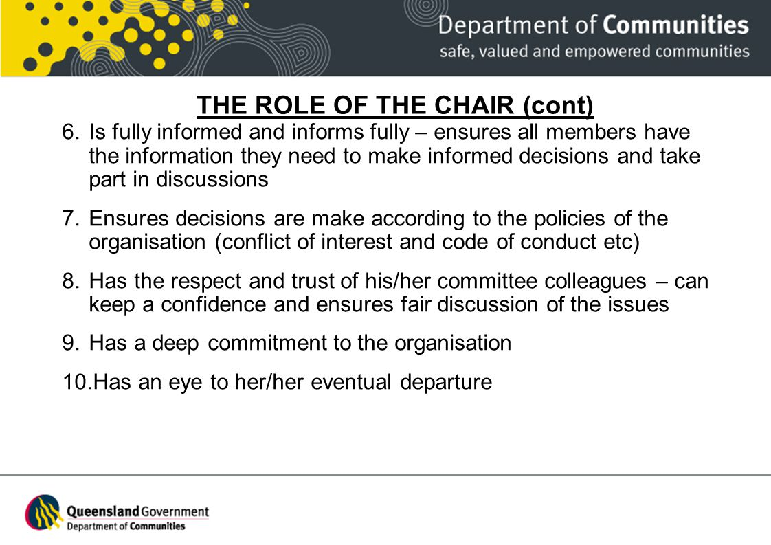 THE ROLE OF THE CHAIR (cont)