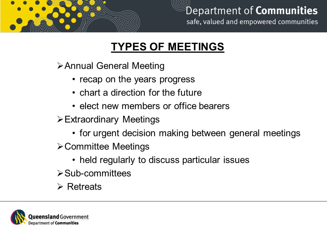 types of meetings What to expect at a meeting: there are no requirements, dues or fees you just  show up at the meeting they will start out by going over announcements and.
