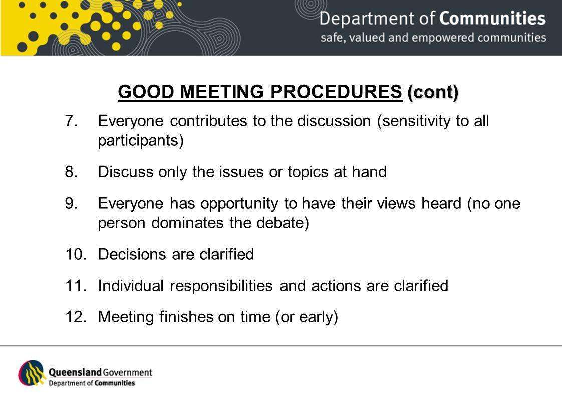 GOOD MEETING PROCEDURES (cont)