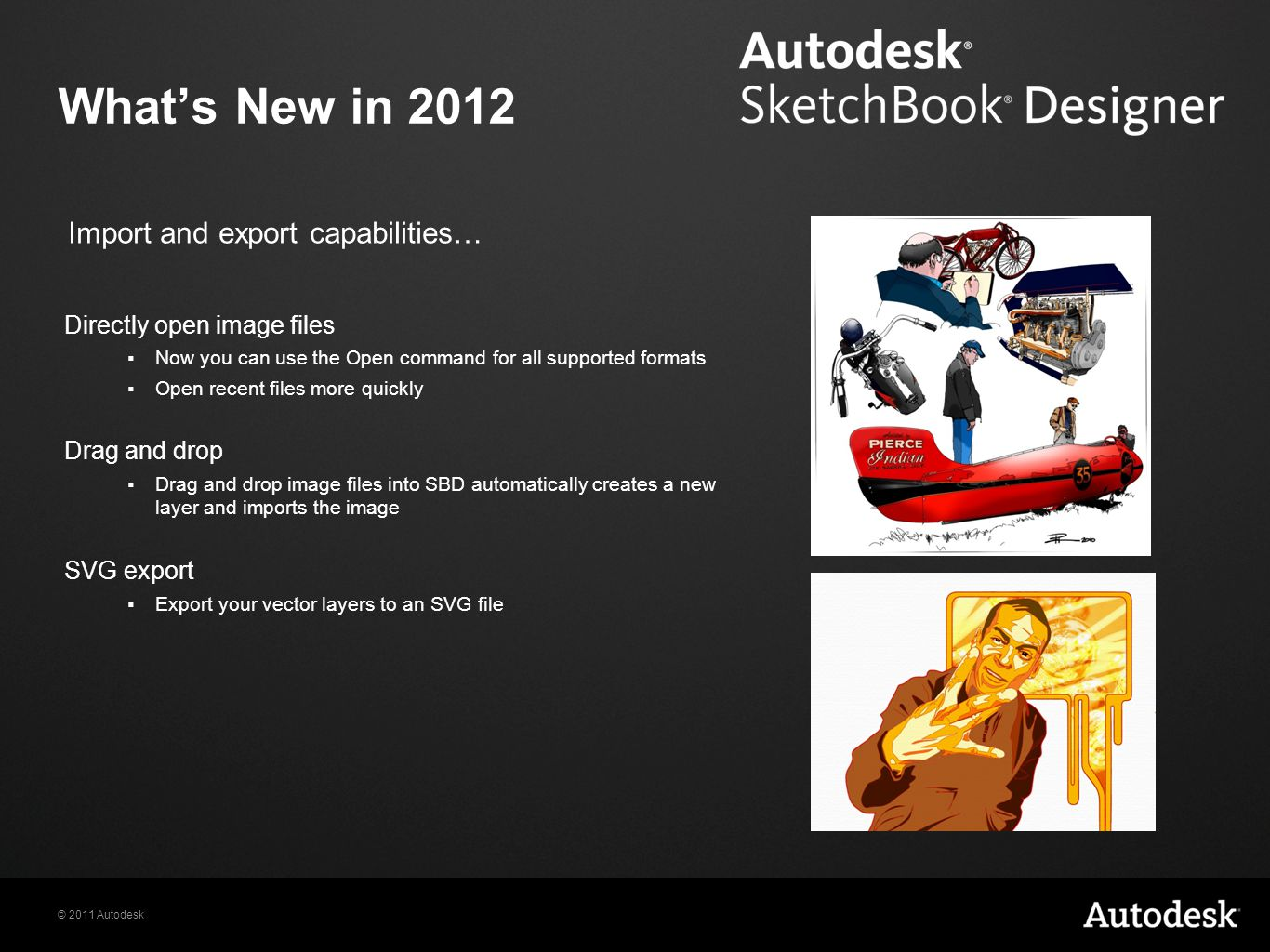 What's New in 2012 Import and export capabilities…