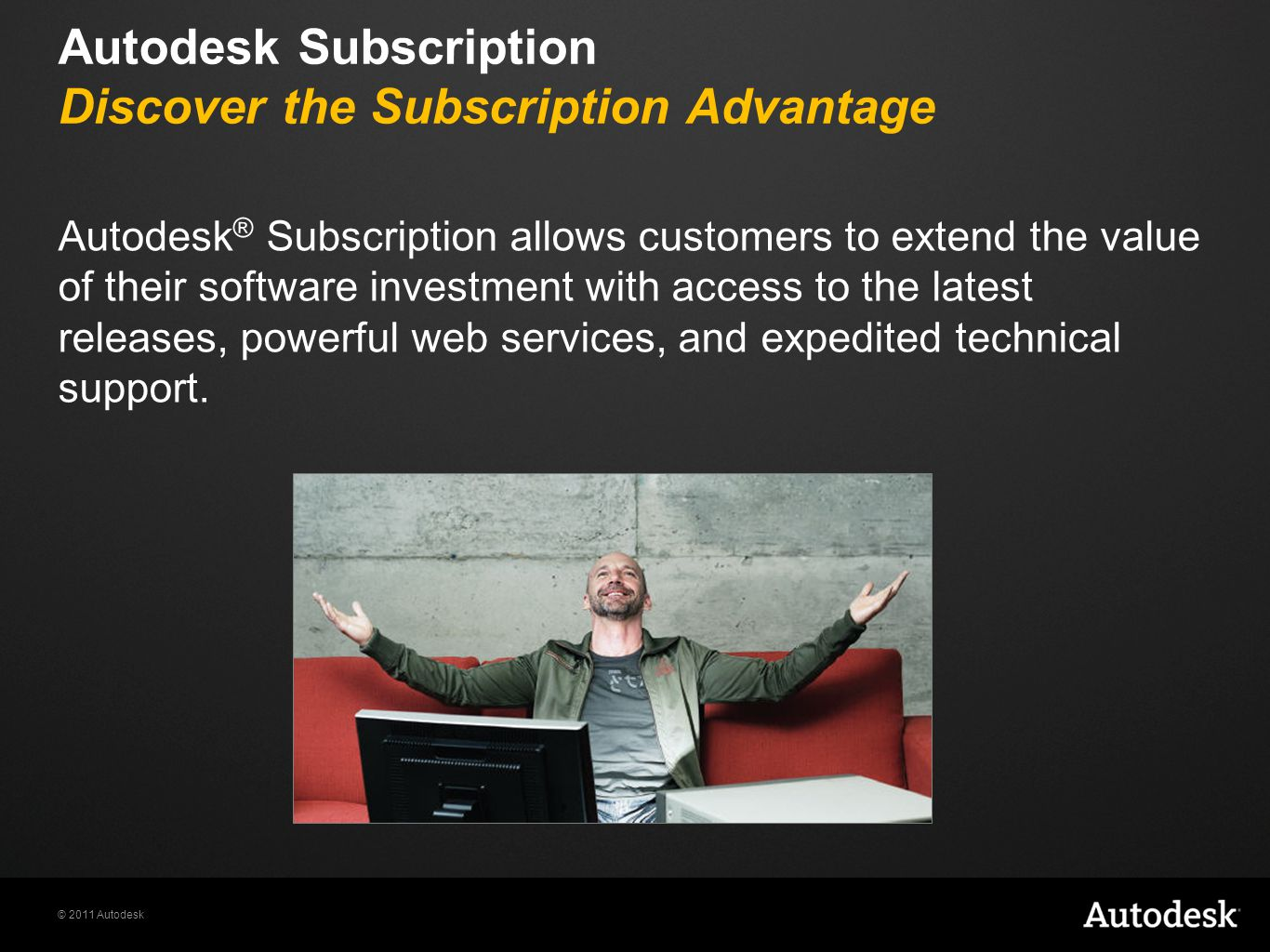 Autodesk Subscription Discover the Subscription Advantage