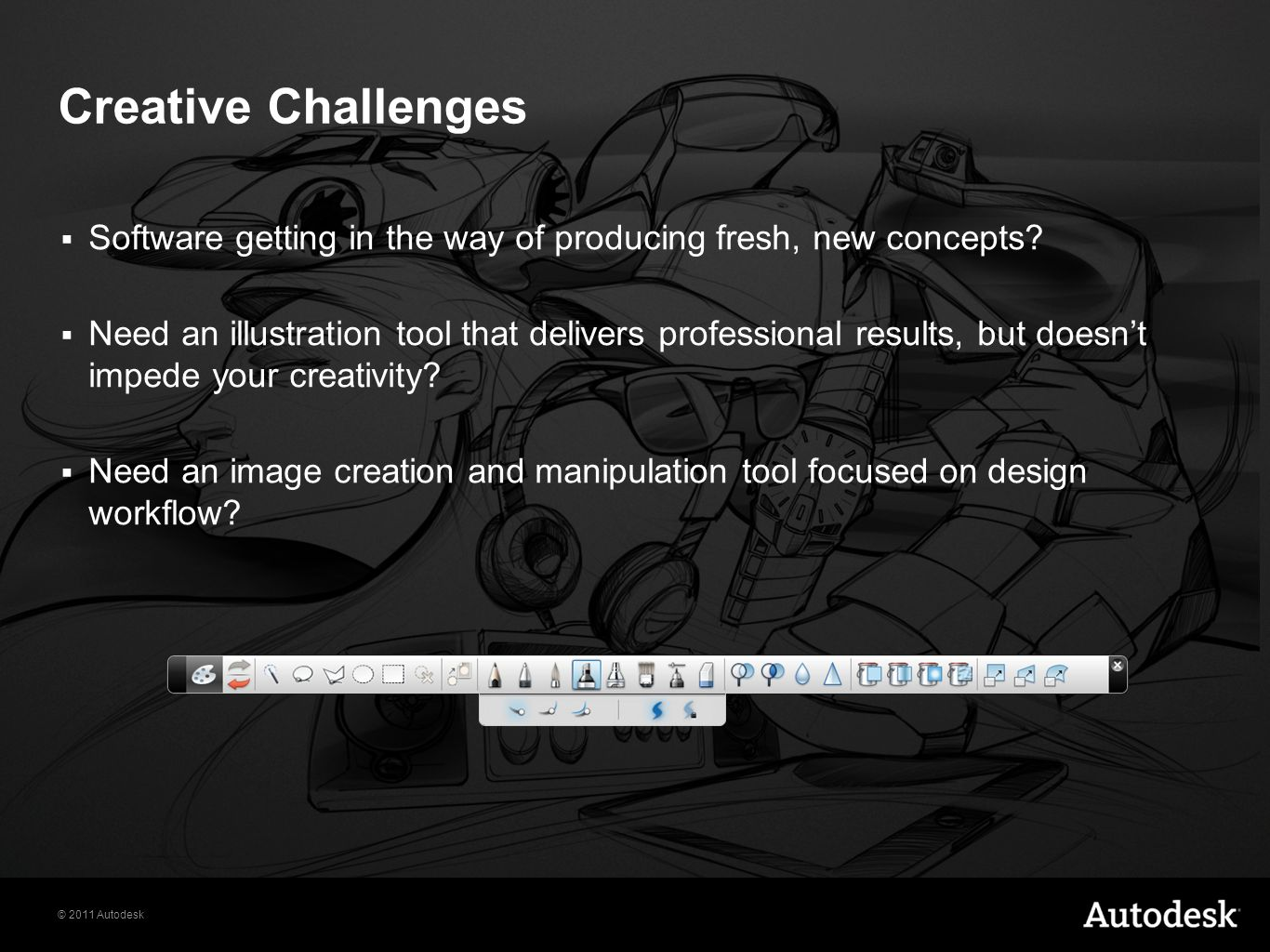 Creative Challenges Software getting in the way of producing fresh, new concepts