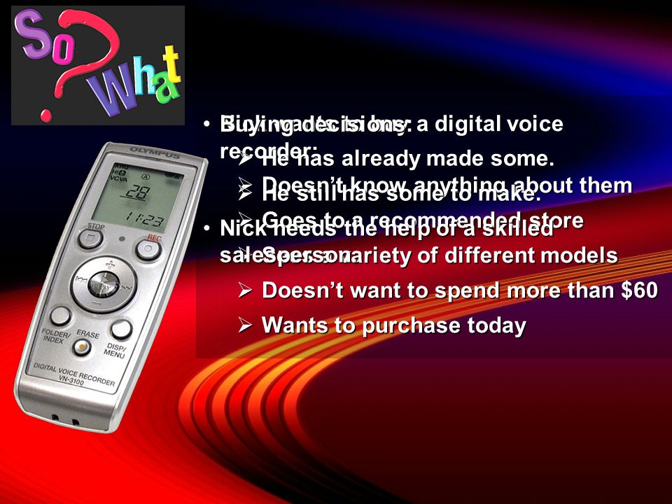 Nick wants to buy a digital voice recorder: