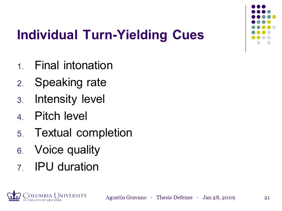 Individual Turn-Yielding Cues