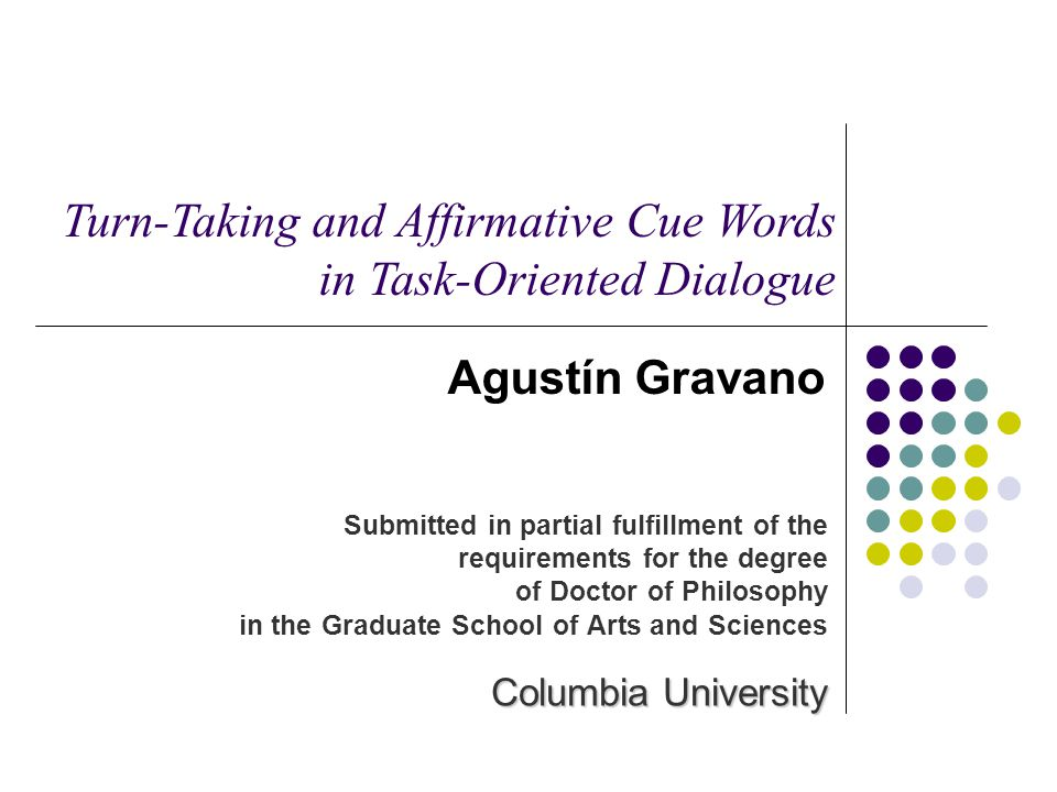 Turn-Taking and Affirmative Cue Words in Task-Oriented Dialogue
