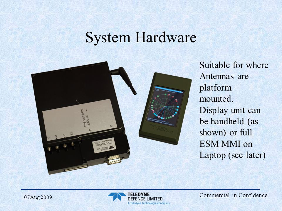 System Hardware Suitable for where Antennas are platform mounted.