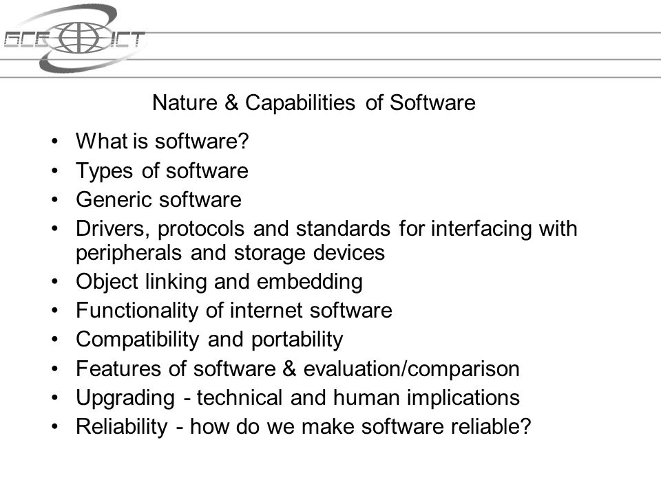 Nature & Capabilities of Software
