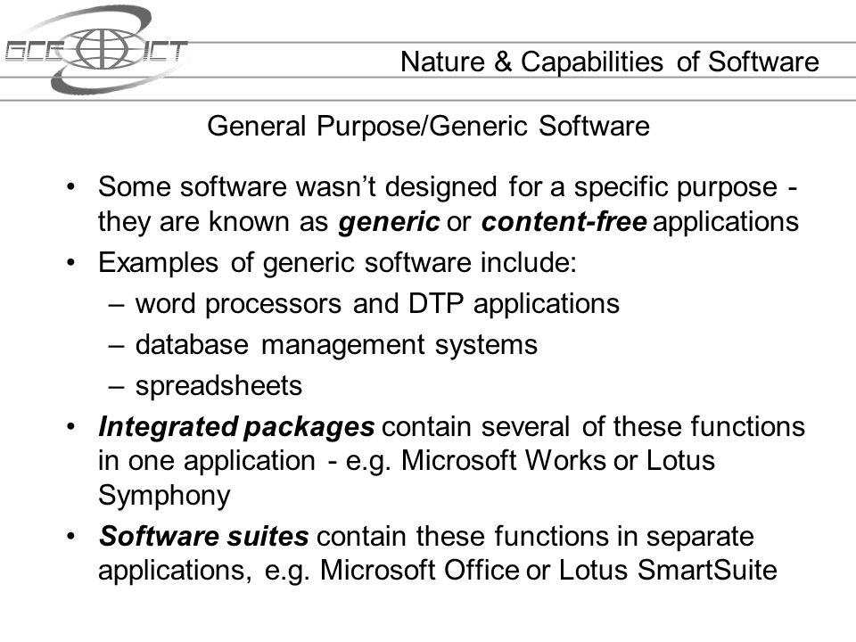 General Purpose/Generic Software