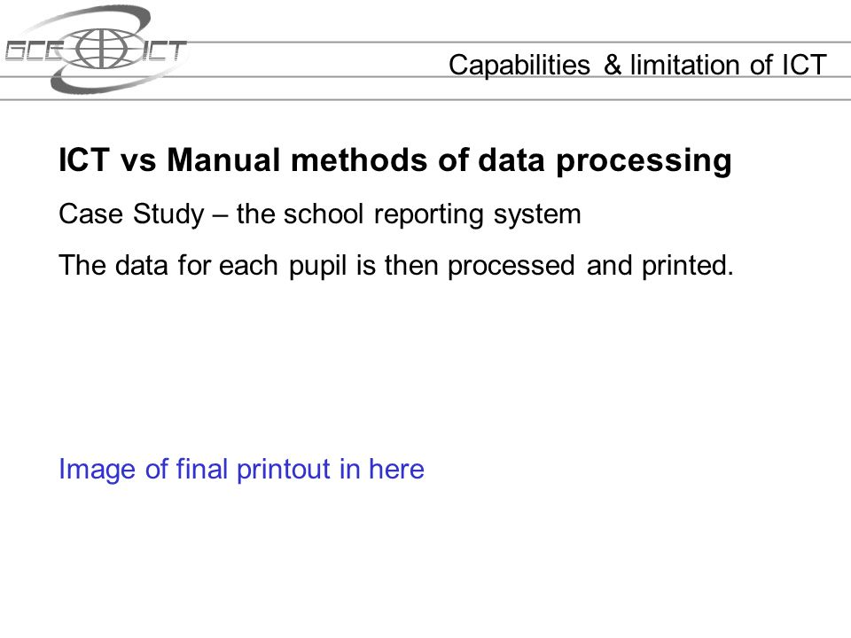 ICT vs Manual methods of data processing