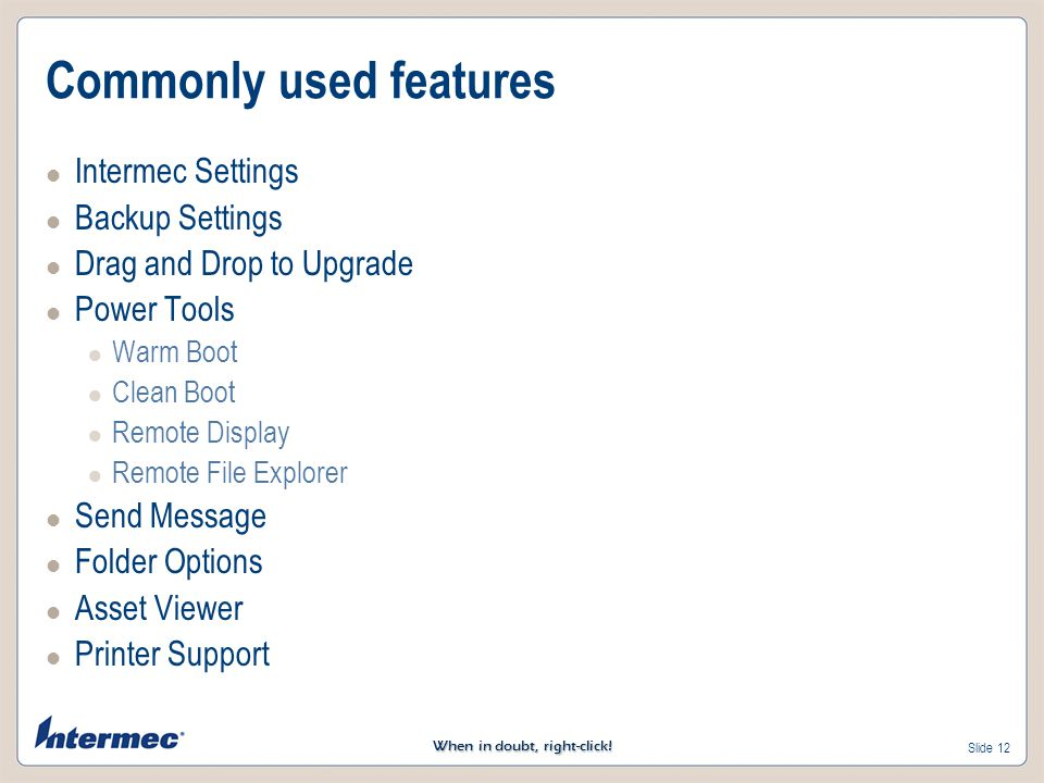 Commonly used features