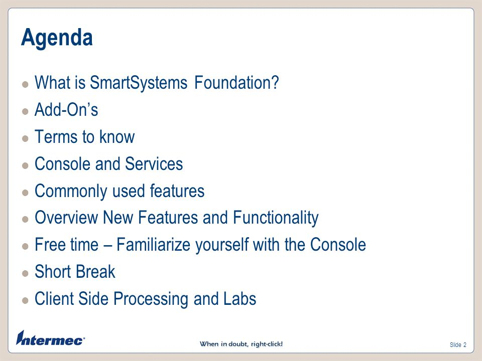 Agenda What is SmartSystems Foundation Add-On's Terms to know