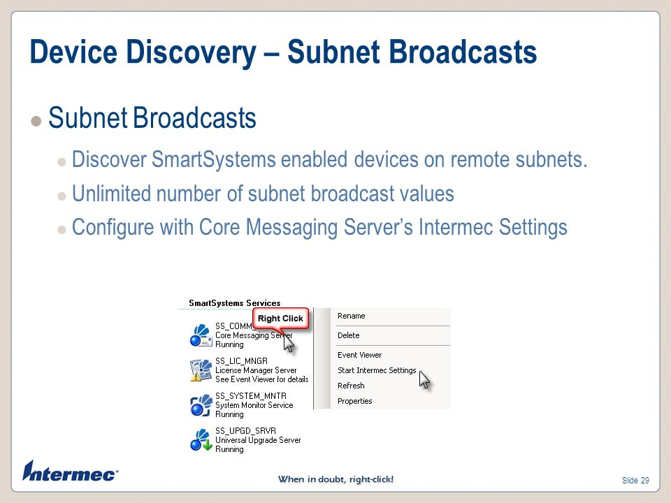 Device Discovery – Subnet Broadcasts