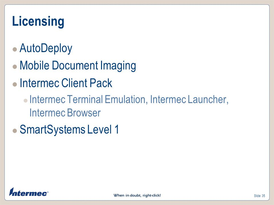 Licensing AutoDeploy Mobile Document Imaging Intermec Client Pack