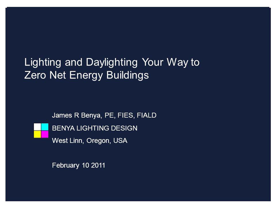 Lighting and Daylighting Your Way to Zero Net Energy Buildings