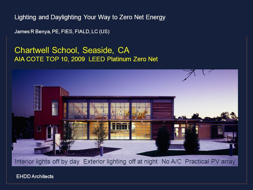 Chartwell School, Seaside, CA AIA COTE TOP 10, 2009 LEED Platinum Zero Net