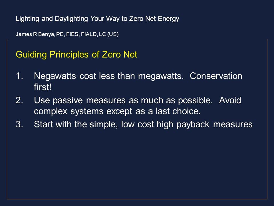 Guiding Principles of Zero Net
